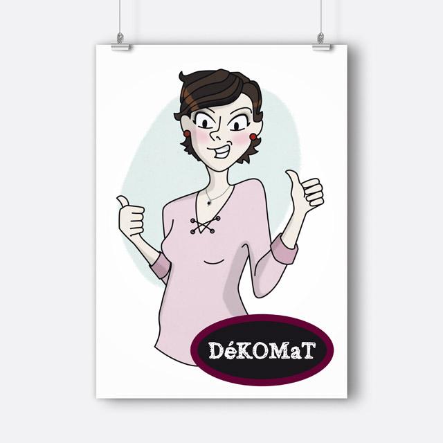 Affiche Dekomat